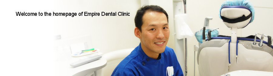 Welcome to the homepage of Empire Dental Clinic